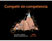 Competir sin Competencia