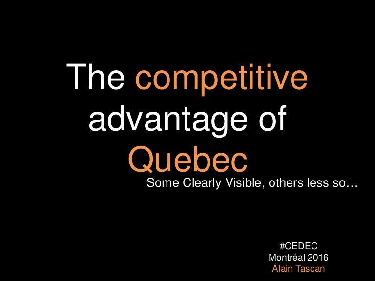 The Competitive Advantage Of Quebec