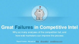 Great Failures in Competitive Intelligence