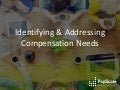Webinar-Identifying & Addressing Compensation Needs