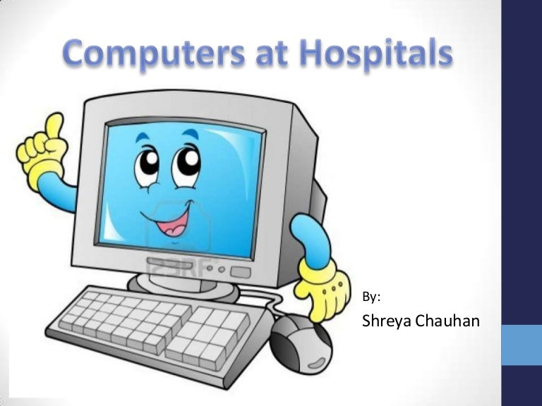 computers medical field essay Explore research at microsoft, a site featuring the impact of research along with publications, products, downloads, and research careers.