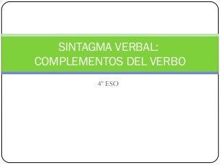 Complementos del verbo 4ESO
