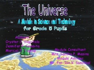 The Universe: A Module in Science and Technology for Grade 5 Pupils
