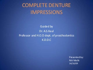 Complete denture impressions