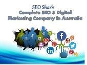 Complete SEO & Digital Marketing Company In Australia