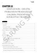 COMPLEX NON – SKELETAL PROBLEMS IN PREADOLESCENT CHILDREN: PREVENTIVE & INTERCEPTIVE TREATMENT (Orthodontics)