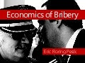 Economics of Bribery by @EricPesik