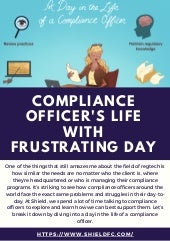Compliance Officer's Life with Frustrating Day