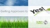 Compliance Ready Packages -  getting approvers to yes