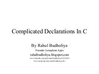 Complicated declarations in c