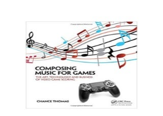 ^^Download_[Epub] library^^@@ Composing Music for Games The Art Technology and Business of Video Game Scoring '[Full_Books]'