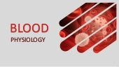 Blood - composition and function