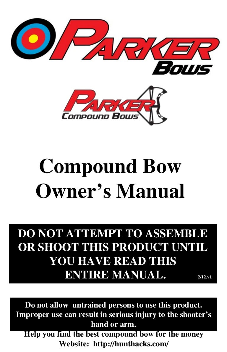 Parker Bows - Compound Bow Owner\'s Manual