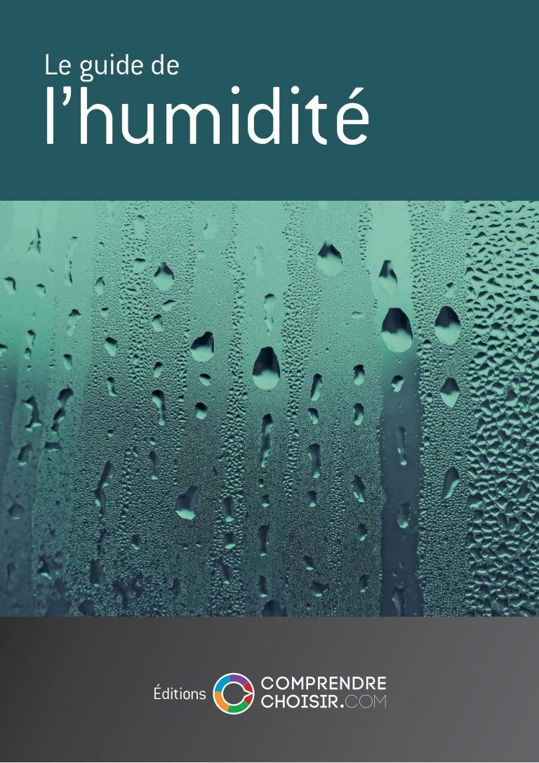 Humidite Qui Remonte Par Le Carrelage comprendre & choisir : le guide de l'humidite