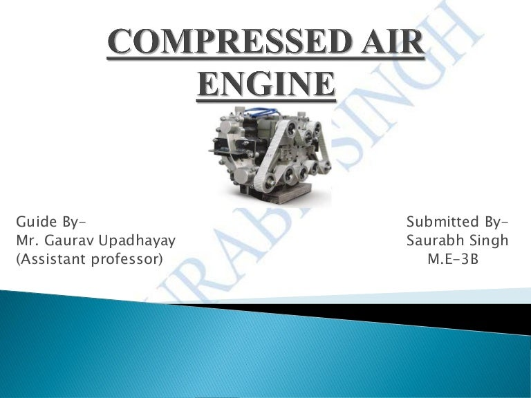 Compressed Air Engine Ppt