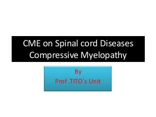 Compressive Myelopathy