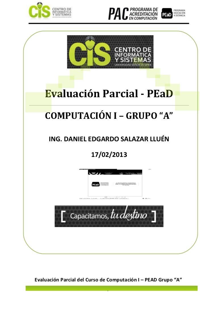 Computacion i examen parcial pead 2013 0 huaroto yupanqui maribel