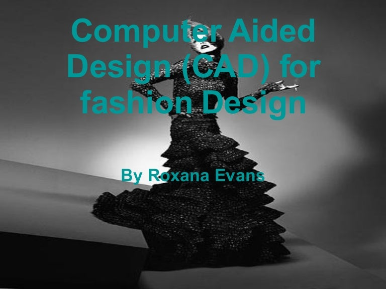 Computer Aided Design Cad For Fashion