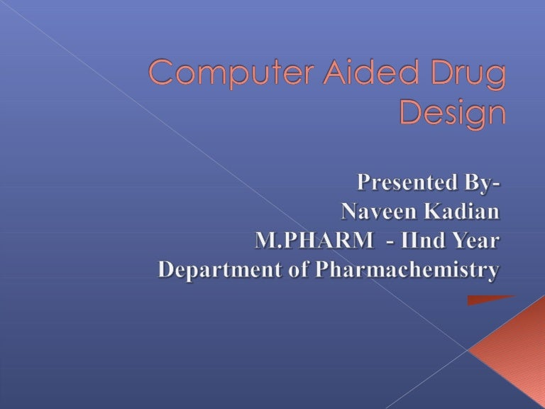Computer Aided Drug Design