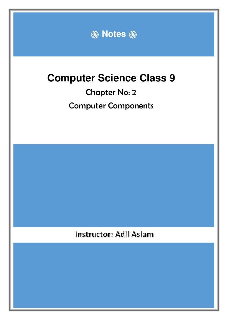 Computer Science Class 9th Chapter 2 Notes Diagram Of Components Mouse Monitor Cpu Etc