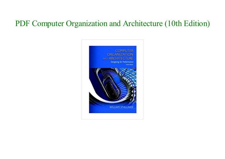 E Books Computer Organization And Architecture 10th Edition By Wi