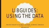 LibGuides: Using the Data
