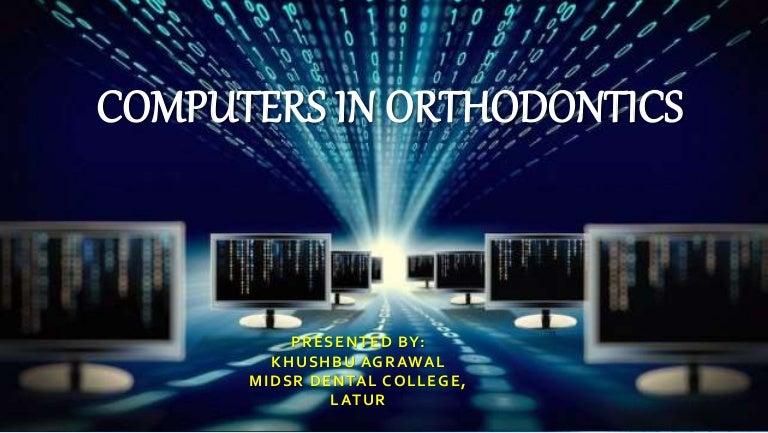 Computers in orthodontics