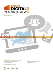 2010 Europe Digital Year In Review (February 24, 2011 comScore)