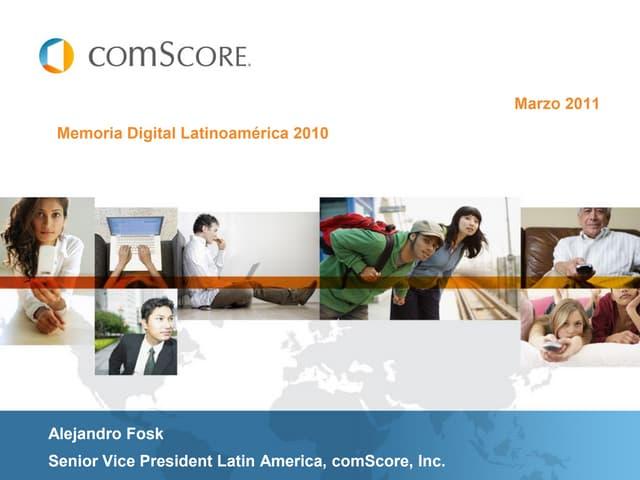 Com score memoria digital latinoamérica 2010
