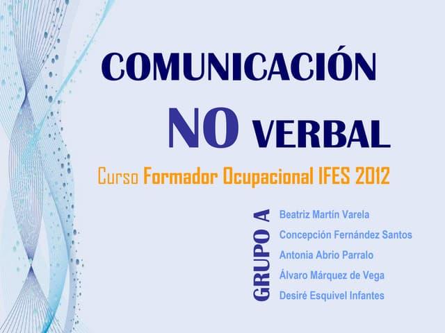 Comunicacion no verbal Grupo A