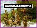 COMUNIDAD PRIMITIVA I