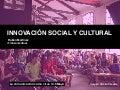 Innovación social como cambio en las relaciones de poder