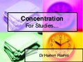 Concentration for study