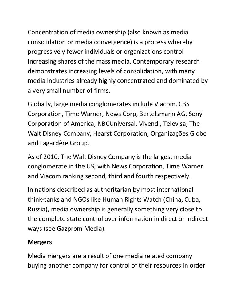 media conglomerates essay The second negative impact of conglomeration of media is media bias due to lack of competition and diversity, people are being manipulated by few conglomerates' opinions israel asper, known as izzy, is the founder of canwest, the largest media conglomerate in canada.