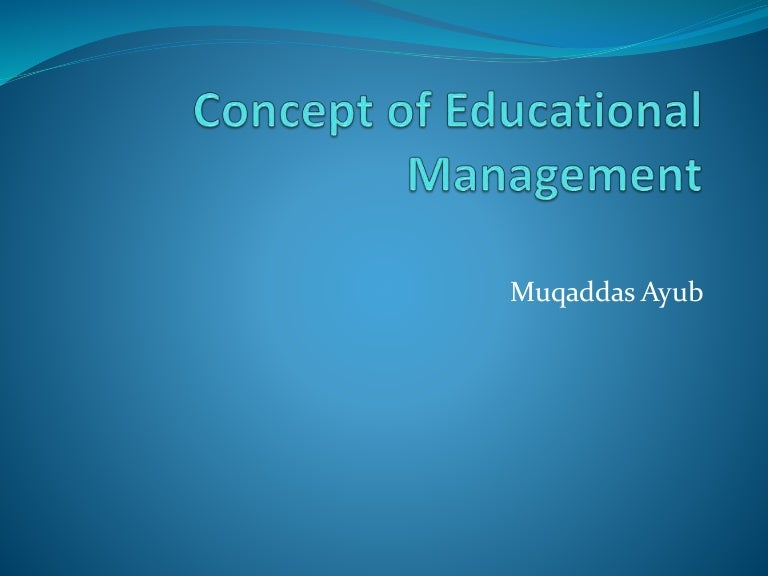 Concept of educational management