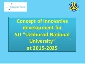 "Concept of innovative development for SU ""Uzhhorod national university"" at 2015 2025"