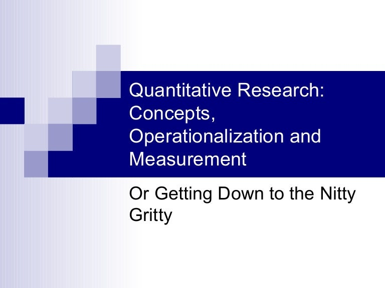advantages of operationalization This chapter covers an important part of the serious games evaluation process, namely the operationalization of evaluation constructs operationalization is a substantial aspect of quantitative research and generally referred to as the process of defining how to quantify a phenomenon or concept which itself is not directly measurable.