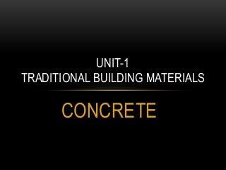 Concrete- types, testing & properties