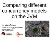 Comparing different concurrency models on the JVM