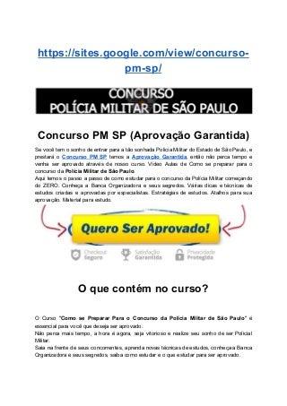Concurso PM SP ( aprovacao garantida )