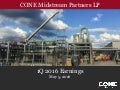 CONE Midstream Quarterly Earnings Presentation - May 5, 2016