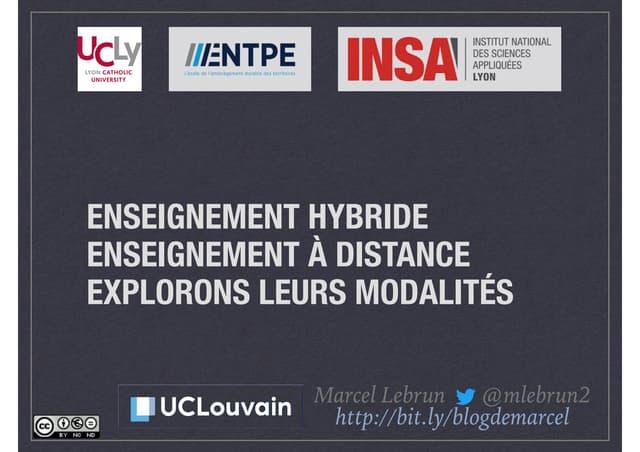 Enseignement hybride, Enseignement à distance : Explorons LEURS modalités
