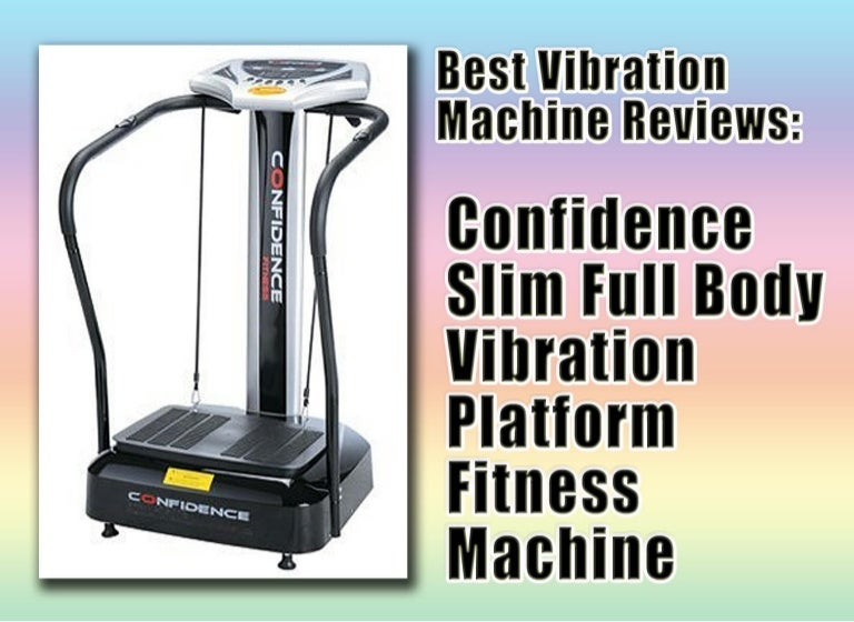 Confidence Slim Full Body Vibration Platform Fitness Machine Review