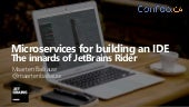 ConFoo Montreal - Microservices for building an IDE - The innards of JetBrains Rider