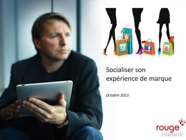 Comment socialiser son expérience de marque?