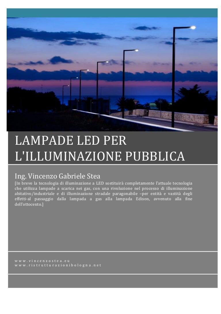 Tabella Di Conversione Lampade A Led.Confronto Led Lampada Vapori Di Sodio Per Illuminazione Pubblica