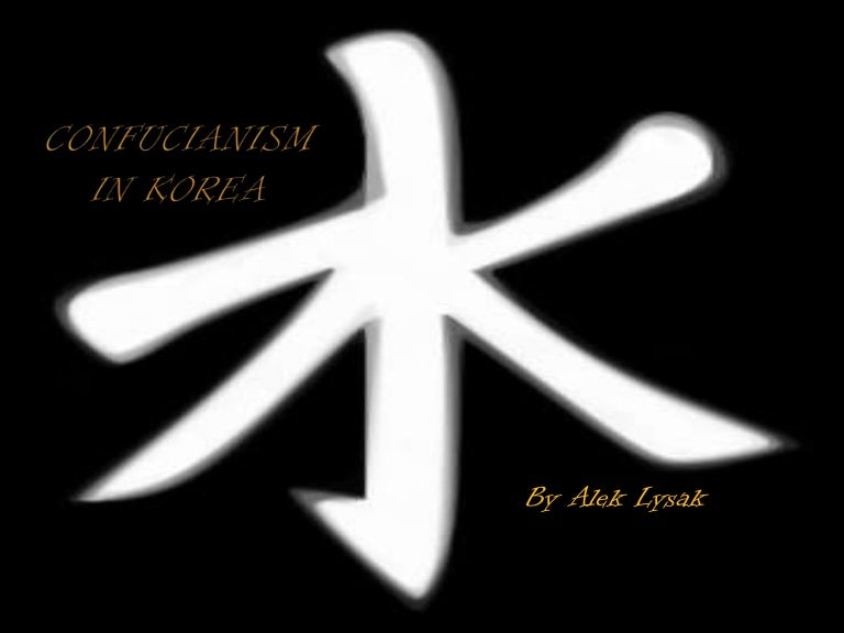 Confucianism In Korea Presented