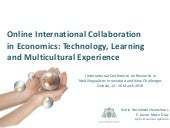 Online International Collaboration in Economics: Technology, learning and multicultural experience