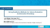 Using Qualitative Methods for Library Evaluation: An Interactive Workshop