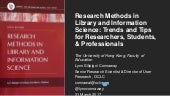 Research Methods in Library and Information Science: Trends and Tips for Researchers, Students, & Professionals